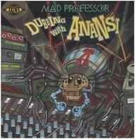 Mad Professor - Dubbing With Anansi!!