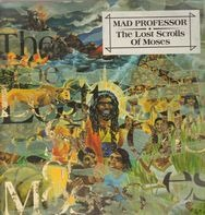 Mad Professor - Lost Scrolls of Moses