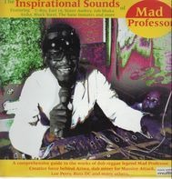 Mad Professor - The Inspirational Sounds of Mad Professor