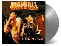Madball - Look My Way (ltd silberfarbenes Vinyl)