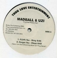 Madball & Uzi - F@#k You / Forget You