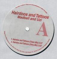 Madball & Uzi - Hairdoos and Tattoos