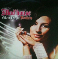 Mad'house - Like A Virgin (Remixes)