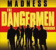 Madness - The Dangermen Sessions Volume One
