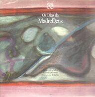 Madredeus - Os Dias Da Madredeus