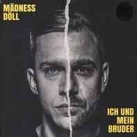 Mädness & Döll - Ich und mein Bruder
