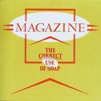 Magazine - The Correct Use Of Soap (lp)