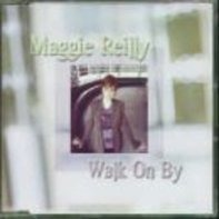 Maggie Reilly - Walk on By