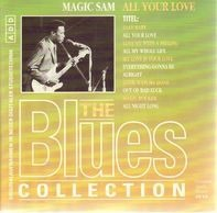 Magic Sam - The Blues Collection Vol. 21: All Your Love