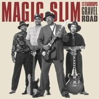 Magic Slim - Gravel Road