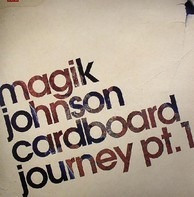 Magik Johnson - Cardboard Journey (Part 1)