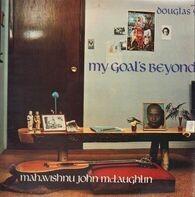 Mahavishnu John McLAughin - My Goals Beyond