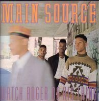 Main Source - Watch Roger Do His Thing / The Large Professor