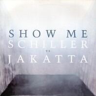 Maire Brennan - Show Me - Schiller Vs Jakatta