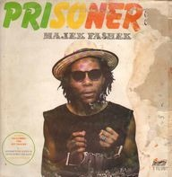 Majek Fashek - Prisoner of Conscience