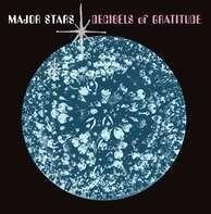 Major Stars - Decibels of Gratitude