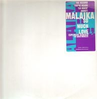 Malaika - So Much Love