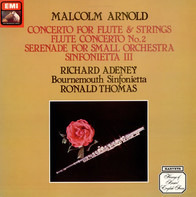 Malcolm Arnold , Richard Adeney , Bournemouth Sinfonietta , Ronald Thomas - Concerto For Flute & Strings