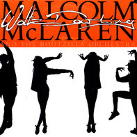 Malcolm McLaren And The Bootzilla Orchestra - Waltz Darling