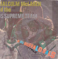 Malcolm McLaren And World's Famous Supreme Team - Buffalo Gals
