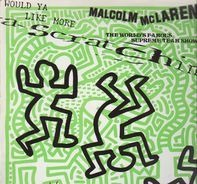 Malcolm McLaren and World's Famous Supreme Team - Scratchin'