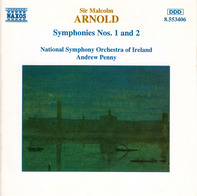 Sir Malcolm Arnold - Symphonies Nos. 1 And 2
