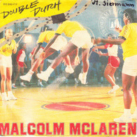 Malcolm McLaren - Double Dutch / She's Looking Like A Hobo (Scratch)