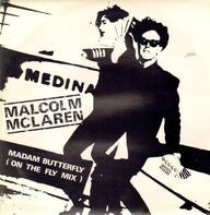 Malcolm McLaren - Madam Butterfly (On The Fly Mix)