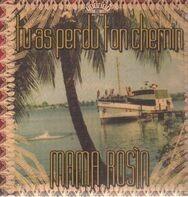 mama rosin - Tu as Perdu Ton Chemin