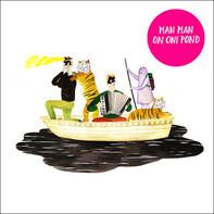 Man Man - On Oni Pond