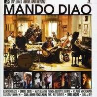 Mando Diao - Mtv Unplugged -Above &..