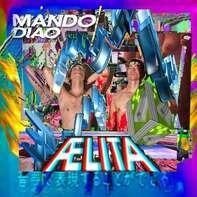 MANDO DIAO - AELITA