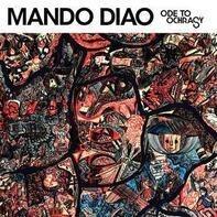 Mando Diao - Ode to Ochrasy