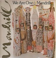 Mandrill - We Are One Mandrill