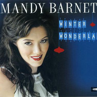 Mandy Barnett - Winter Wonderland