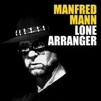 Manfred Mann - Lone Arranger