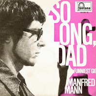 Manfred Mann - So Long, Dad