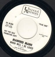 Manfred Mann - When Will I Be Loved/Do You Have To Do That