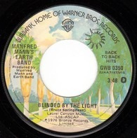 Manfred Mann's Earth Band - Blinded By The Light / Spirit In The Night