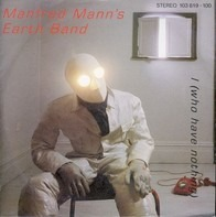 Manfred Mann's Earth Band - I (Who Have Nothing)