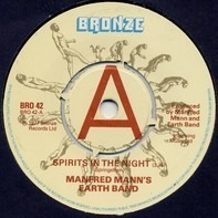 Manfred Mann's Earth Band - Spirits In The Night