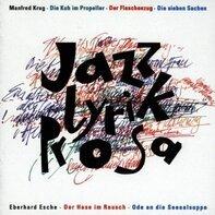 Manfred Krug / Eberhard Esche a.o. - Jazz-Lyrik-Prosa
