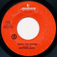 Manfred Mann - Quinn The Eskimo / By Request - Edwin Garvey