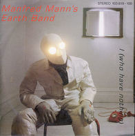 Manfred Mann's Earth Band - I (Who Have Nothing) / Man In Jam