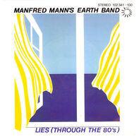 Manfred Mann's Earth Band - Lies (Through The 80's)