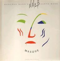 Manfred Mann's Earth Band - Masque