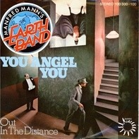Manfred Mann's Earth Band - You Angel You