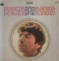 Manitas de Plata - Flaming Flamenco