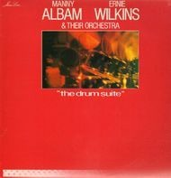 Manny Albam And Ernie Wilkins Orchestra - The Drum Suite