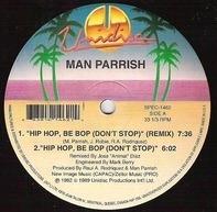 Man Parrish - Hip Hop, Be Bop (Don't Stop) / Heatstroke